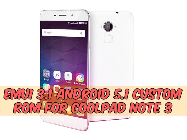 Lollipop Emui 3.1 Custom Rom On Coolpad Note 3