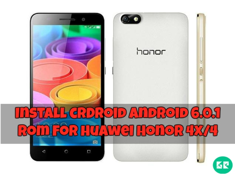 Android 6.0.1 crDroid ROM For Huawei Honor 4x/4