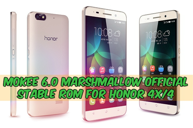 Honor 44x MoKee 6.0 Marshmallow - Install Official MoKee 6.0 Stable Rom For Honor 4x/4