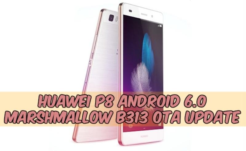 B313 Emui 4.0 Huawei P8 Android 6.0 OTA