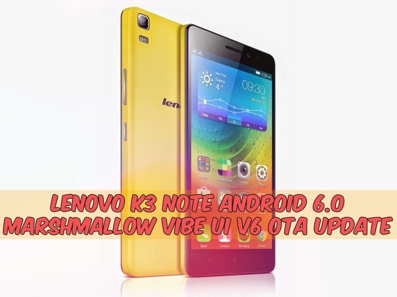 Install VIBE UI V6 Lenovo K3 Note Android 60 OTA