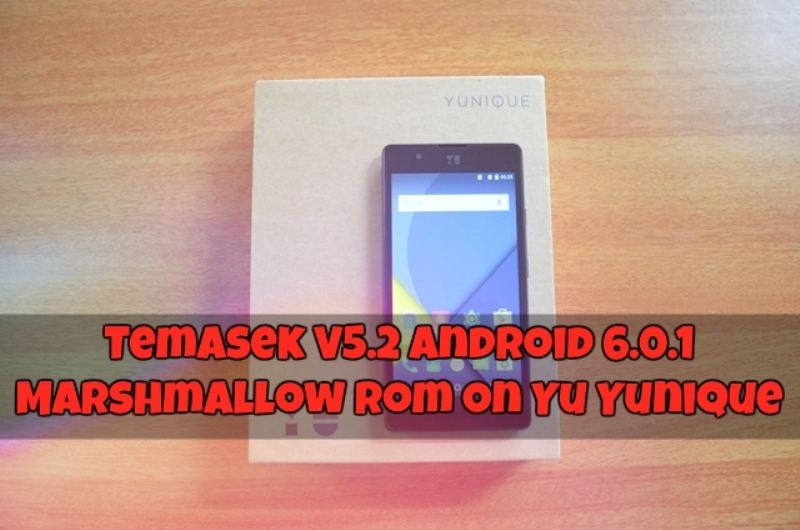 Temasek V5.2 ROM For Yu Yunique