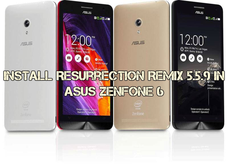 Resurrection Remix 5.5.9 ROM On Asus ZenFone 6