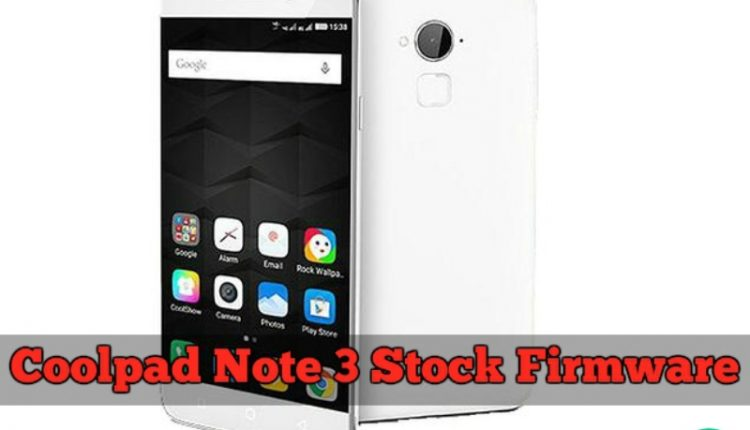 Coolpad Note 3 Stock Firmware and Tool