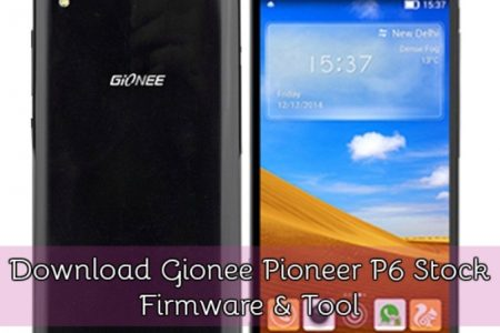 Download Gionee Pioneer P6 Stock Firmware And Tool