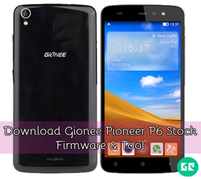 Gionee Pioneer P6 Stock Firmware