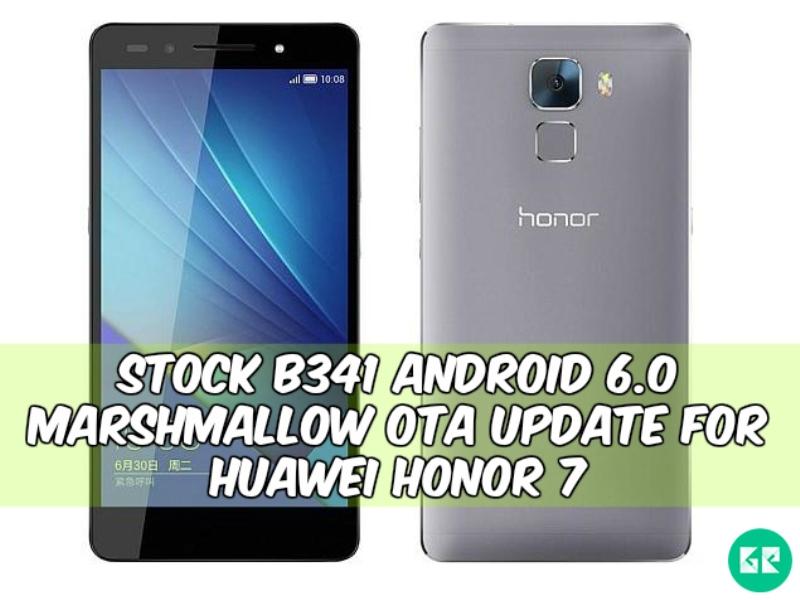 Huawei Honor 7 Marshmallow B341 Gizrom - Stock B341 Android 6.0 Marshmallow OTA Update For Huawei Honor 7