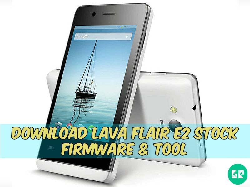 Lava Flair E2-Firmware-Tool-gizrom