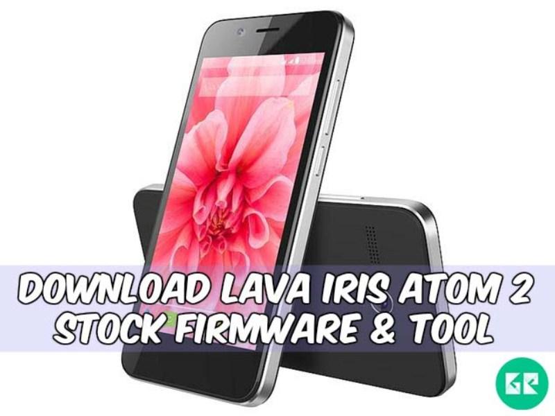 Lava Iris Atom 2-Firmware-Tool-gizrom