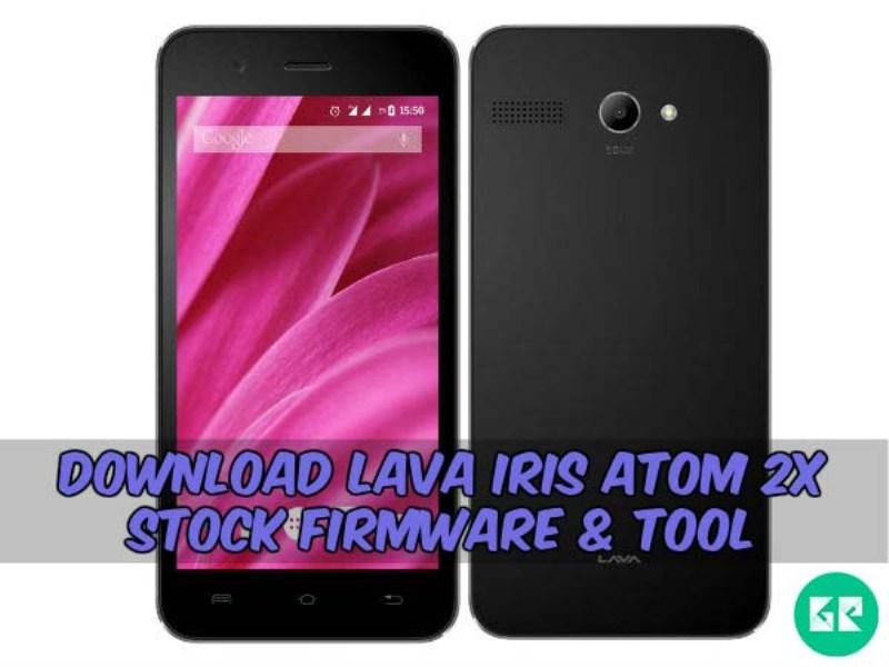 Lava Iris Atom 2X-Firmware-Tool-gizrom