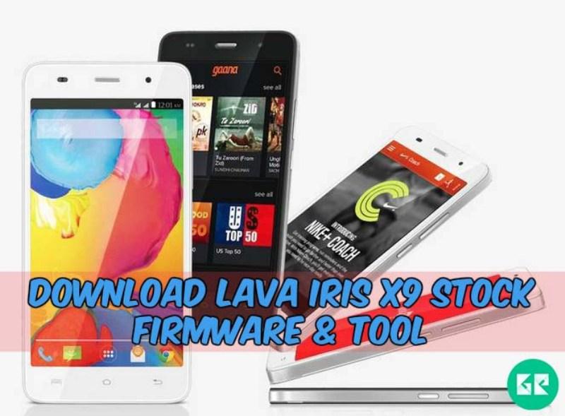 Lava Iris X9 Firmware tool gizrom - [FIRMWARE] Lava Iris X9 Stock Firmware & Tool