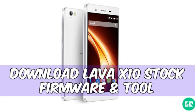 Lava X10 Stock Firmware
