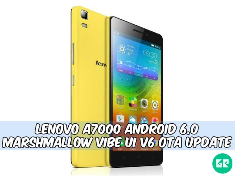 Lenovo A7000 Marshmallow v6 gizrom - Lenovo A7000 Android 6.0 Marshmallow VIBE UI v6 Ota Update