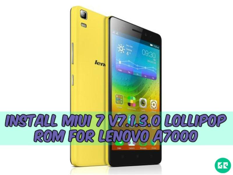 Lenovo A7000 Miui 7 Lollipop gizrom - Install Miui 7 v7.1.3.0 Lollipop Rom For Lenovo A7000