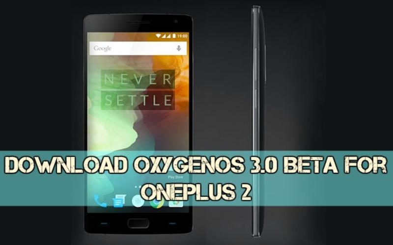 OxygenOS 3.0 OnePlus 2 gizrom - [ROM] Download OxygenOS 3.0 Beta For OnePlus 2