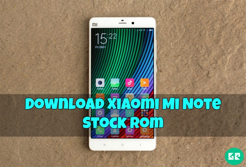 Xiaomi Mi Note Stock Rom gizrom - [ROM] Download Xiaomi Mi Note Stock Rom
