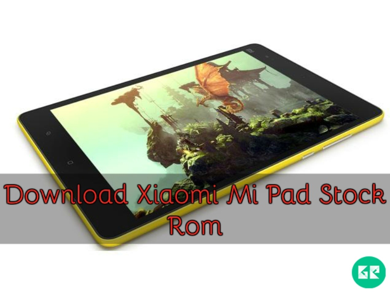 Xiaomi Mi Pad Stock Rom gizrom - [ROM] Download Xiaomi Mi Pad Stock Rom