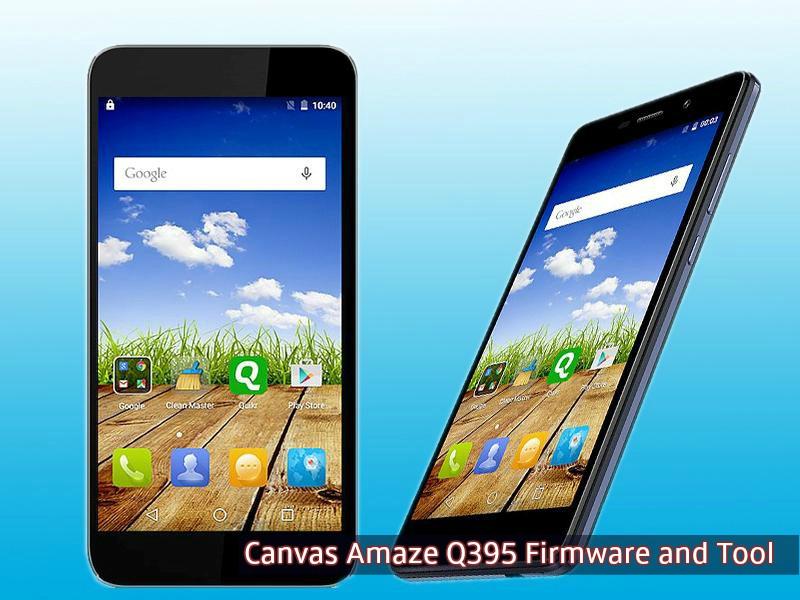 Canvas Amaze Q395 firmware - [FIRMWARE] Micromax Canvas Amaze Q395 Firmware and Tool