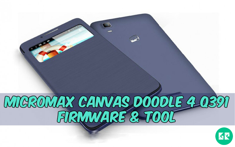 Canvas Doodle 4 Q391 Firmware Tool gizrom - [FIRMWARE] Micromax Canvas Doodle 4 Q391 Firmware & Tool