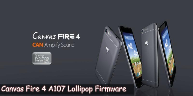 Canvas Fire 4 A107 Lollipop Firmware - [FIRMWARE] Micromax Canvas Fire 4 A107 Lollipop Firmware