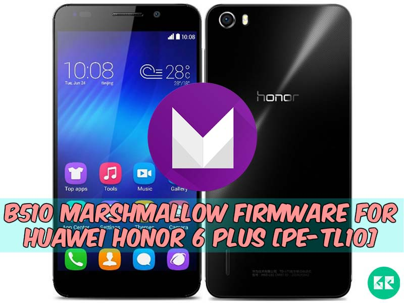 Huawei Honor 6 Plus-Marshmallow-Firmware-gizrom