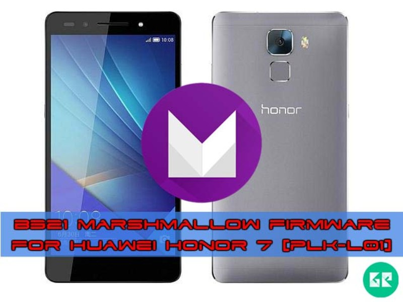 Huawei Honor 7 Marshmallow B321 gizrom - B321 Marshmallow Firmware For Huawei Honor 7 [PLK-L01]