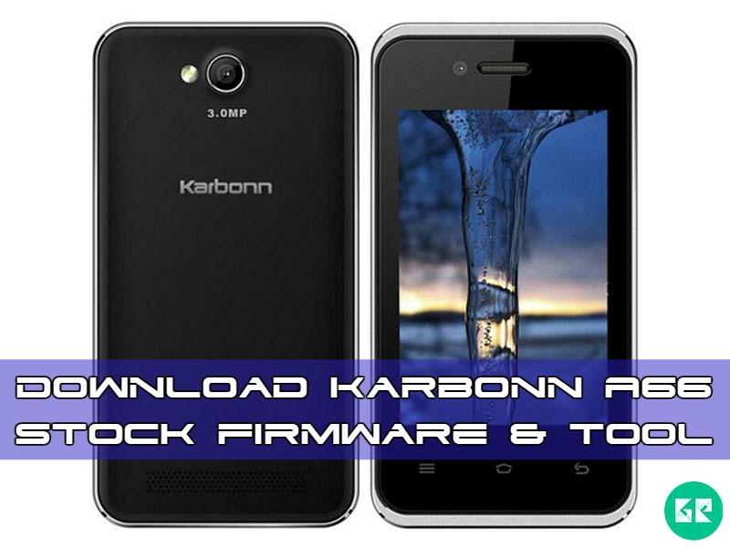 Karbonn A66 Firmware Tool gizrom - [FIRMWARE] Karbonn A66 Stock Firmware & Tool