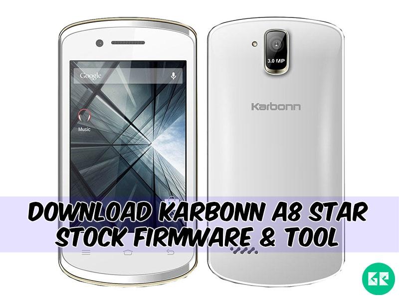 Karbonn A8 Star Firmware Tool gizrom - [FIRMWARE] Karbonn A8 Star Stock Firmware & Tool