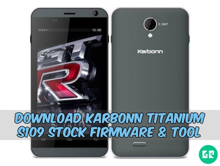 Karbonn Titanium S109-Firmware-Tool-gizrom