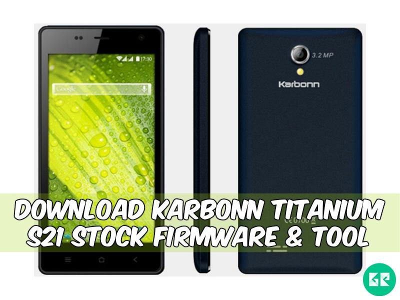 Karbonn Titanium S21-Firmware-Tool-gizrom
