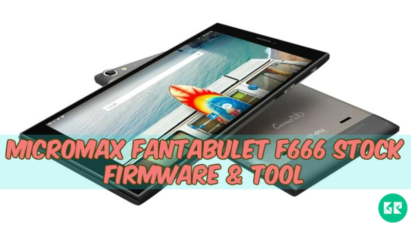 Micromax Fantabulet F666-Firmware-Tool-gizrom
