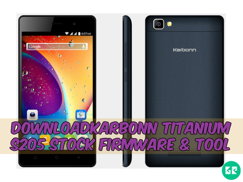 Titanium S205 Firmware Tool gizrom - [FIRMWARE] Karbonn Titanium S205 Stock Firmware & Tool