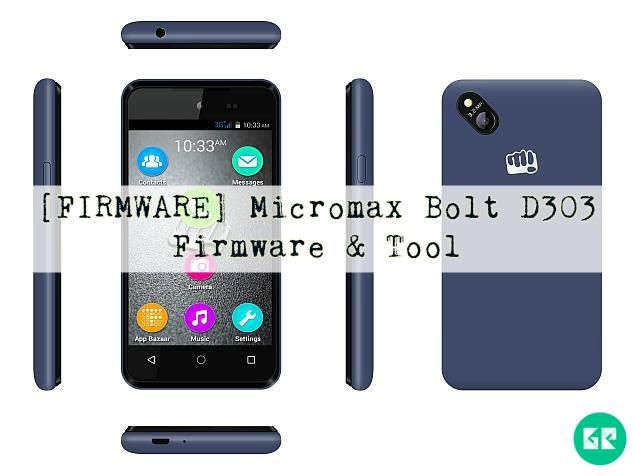 bolt - [FIRMWARE] Micromax Bolt D303 Firmware & Tool