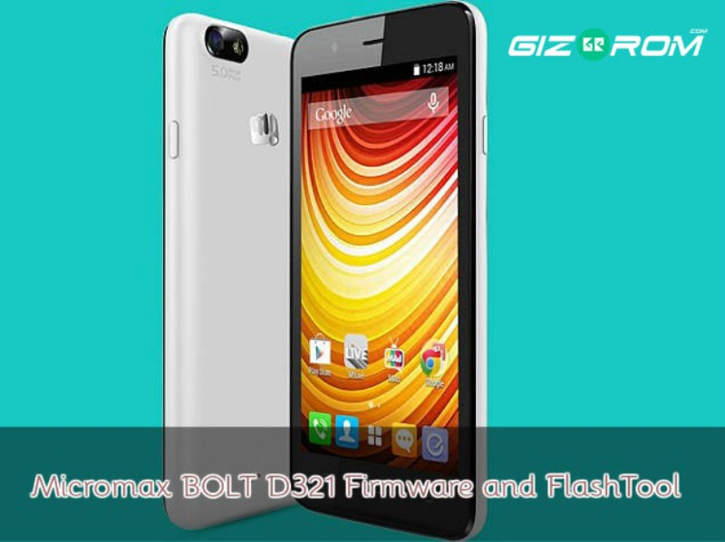 FIRMWARE] Micromax BOLT D321 Firmware and FlashTool