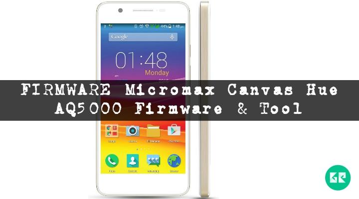hue - [FIRMWARE] Micromax Canvas Hue AQ5000 Firmware & Tool