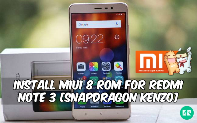 Miui 8 Rom Redmi Note 3 - Install Miui 8 Rom For Redmi Note 3 [Snapdragon Kenzo]