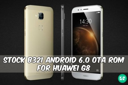 Stock B321 Android 6 0 OTA Rom For Huawei G8