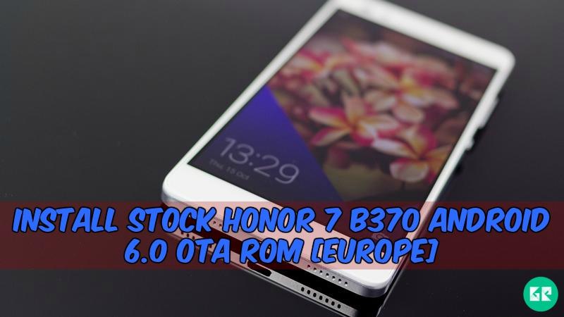 Honor 7 B370-OTA-Rom-Europe