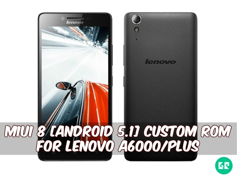 MIUI 8-Custom Rom-Lenovo A6000Plus