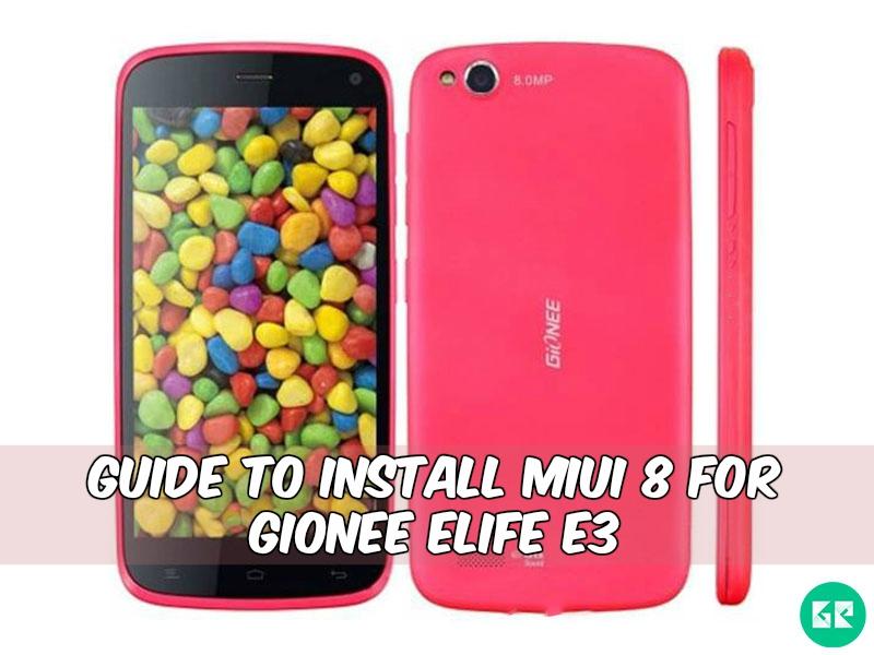 MIUI 8 Gionee Elife E3