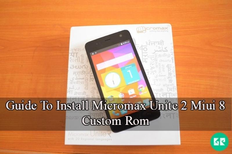 Micromax Unite 2 Miui 8 Custom Rom