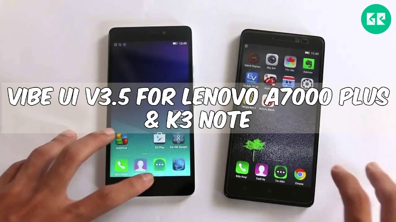 Vibe UI V3.5 Lenovo A7000 Plus K3 Note - Vibe UI V3.5 For Lenovo A7000 Plus & K3 Note