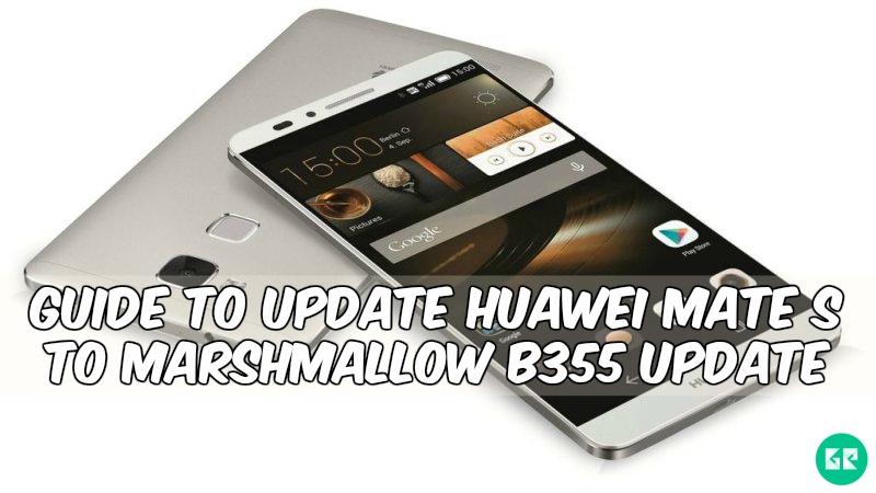 huawei mate s miui 8 - Guide to Huawei Mate S To Marshmallow B355 Update
