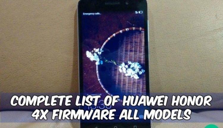 Honor 4x Firmware