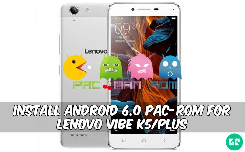PAC-ROM rom For Rom For Lenovo Vibe K5 / plus