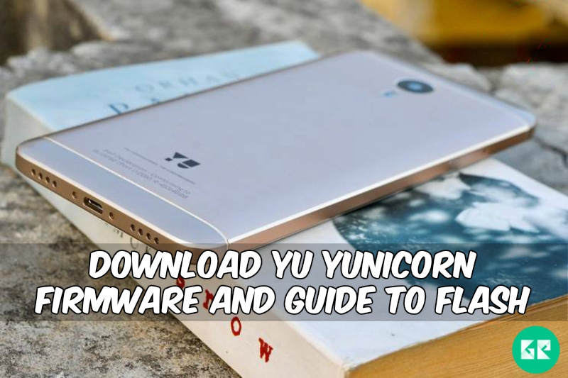 YU Yunicorn Firmware - Download YU Yunicorn Firmware And Guide To Flash