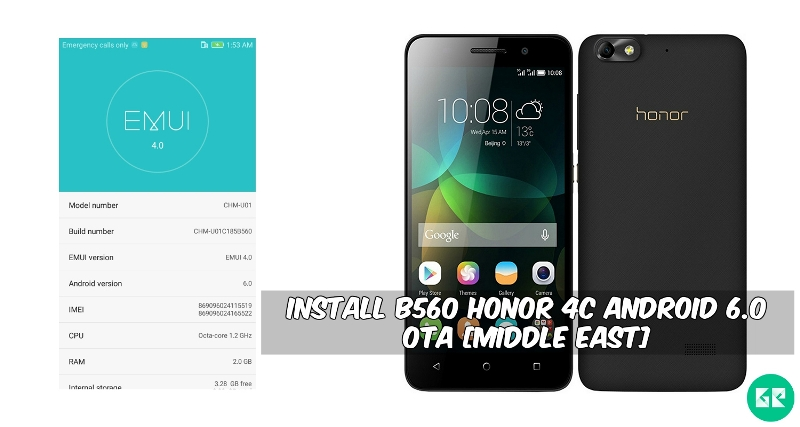 B560 Honor 4C Android 6.0 OTA - Install B560 Honor 4C Android 6.0 OTA [Middle East]