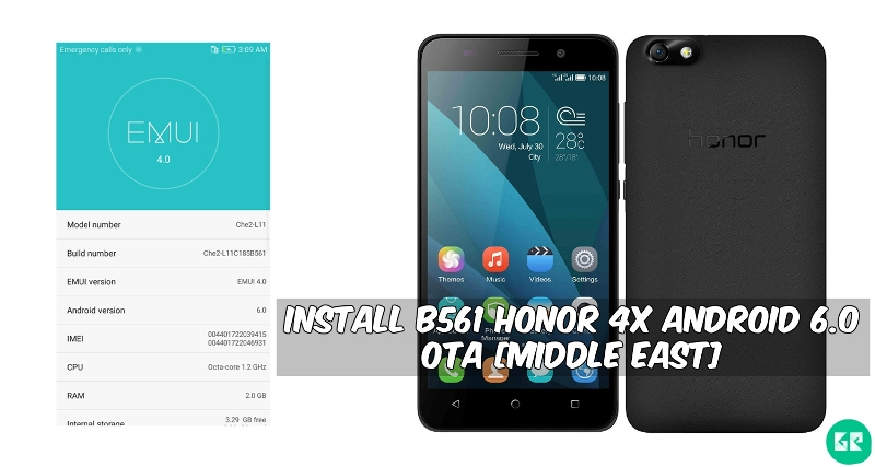 B561 Honor 4X Android 6.0 OTA - Install B561 Honor 4X Android 6.0 OTA [Middle East]