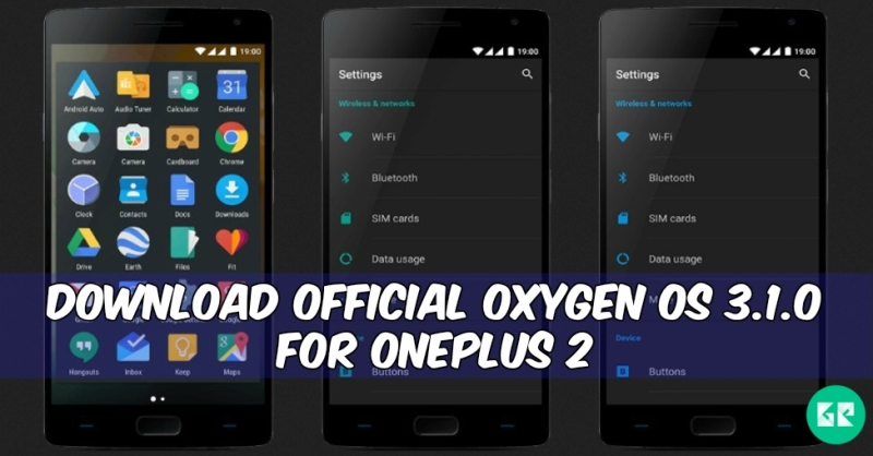 Official Oxygen OS 3.1.0 For OnePlus 2 - Download Official Oxygen OS 3.1.0 For OnePlus 2
