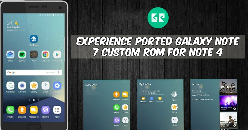 Ported Galaxy Note 7 Custom ROM For Note 4 - Experience Ported Galaxy Note 7 Custom ROM For Note 4